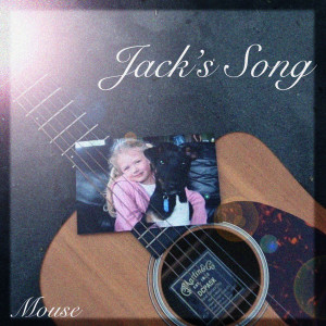 Album Jack's Song from Mouse
