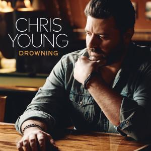Chris Young的專輯Drowning