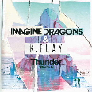 Imagine Dragons的專輯Thunder