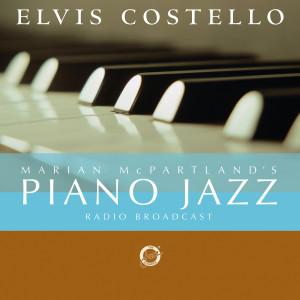 Elvis Costello的專輯Marian McPartland's Piano Jazz Radio Broadcast With Elvis Costello