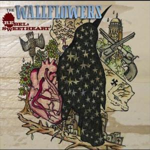 Rebel, Sweetheart 2005 The Wallflowers