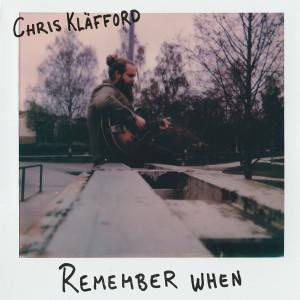 Album Remember When from Chris Kläfford