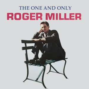 Roger Miller的專輯The One And Only