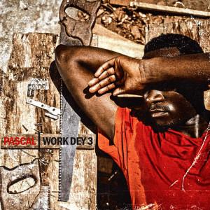 Pascal的專輯Work Dey 3