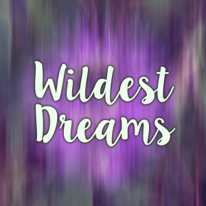 Album Wildest Dreams (Taylor Swift Covers) from Taolo