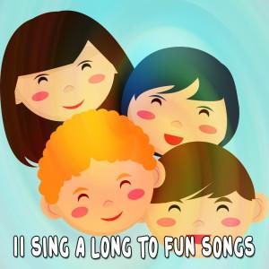 11 Sing a Long to Fun Songs