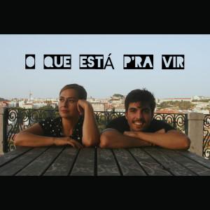 Album O Que Está P`Ra Vir from Susana Felix