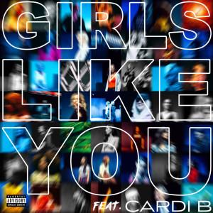 Girls Like You 2018 Maroon 5; Cardi B