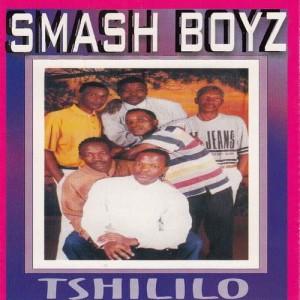 Album Tshililo from Smash Boyz