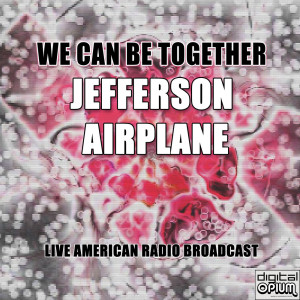 Album We Can Be Together from Jefferson Airplane