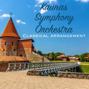 Album Kaunas Symphony Orchestra Classical Arrangement from Kaunas Symphony Orchestra