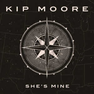 Listen to She's Mine song with lyrics from Kip Moore