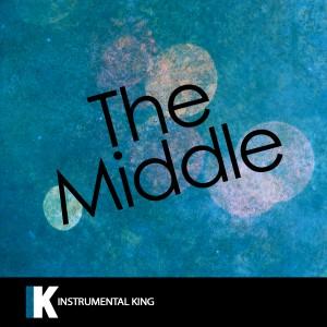 Instrumental King的專輯The Middle (In the Style of Zedd, Maren Morris & Grey) [Karaoke Version]