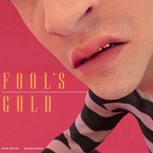 Album Fool's Gold from Imad Royal