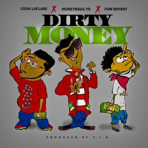 FDW BayBay的專輯Dirty Money (feat. Cook Laflare)