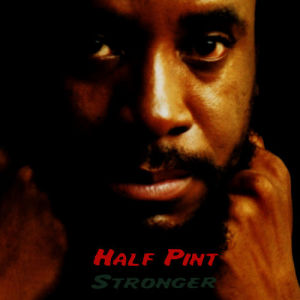 Album Stronger from Half Pint