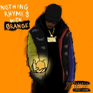 Album Nothing Rhymes With Orange from Oran Juice Jones II