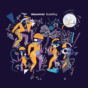 Album Bubbling from Mawimbi