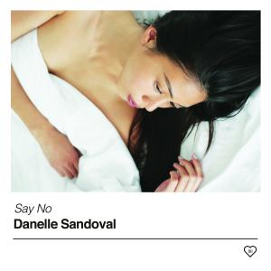 Album Say No from Danelle Sandoval