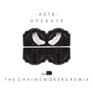 ASTR的專輯Operate (The Chainsmokers Remix)
