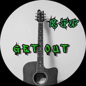RPM的專輯Get Out (Explicit)