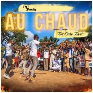 Album Au chaud from TNT Family