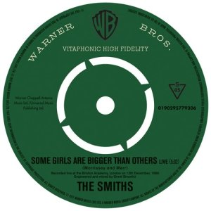 Album Some Girls Are Bigger Than Others (Live) from The Smiths
