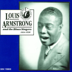 Louis Armstrong的專輯Louis Armstrong And The Blues Singers, 1924 - 1930, Vol.3