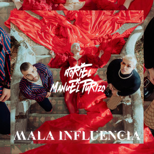 Noriel的專輯Mala Influencia