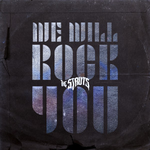 The Struts的專輯We Will Rock You