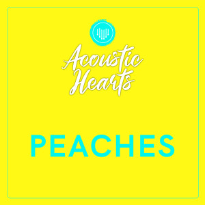 Peaches dari Acoustic Hearts