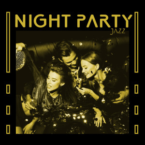 Album Night Party Jazz (Relaxing BGM During Smoking & Drinking) from Good Morning Jazz Academy