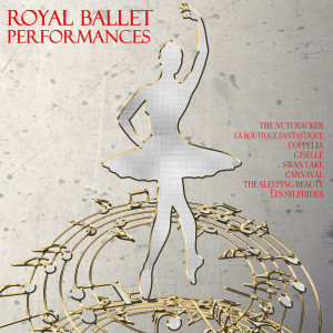 Album Royal Ballet Performances from Covent Garden