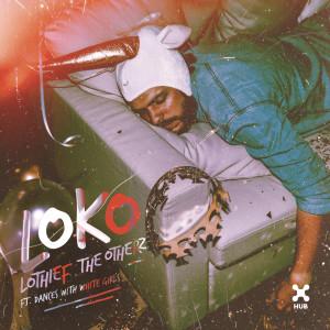 Album Loko from LOthief