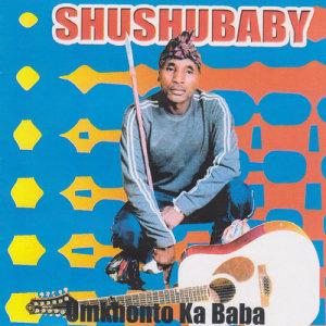 Album Umkhonto Ka Baba from Shushubaby