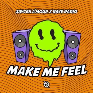 Rave Radio的專輯Make Me Feel