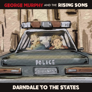 Album Darndale to the States from The Rising Sons