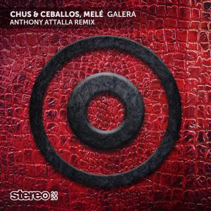 Album Galera (Anthony Attalla Remix) from Mele