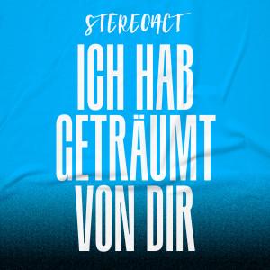 Album Ich hab geträumt von dir from Stereoact