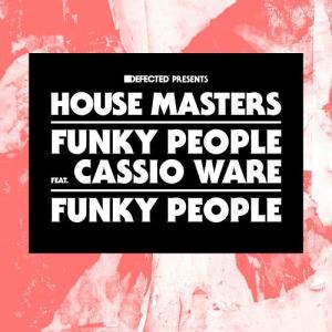 Album Funky People (feat. Cassio Ware) from Funky People