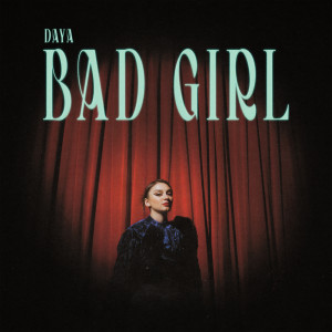 Album Bad Girl from Daya