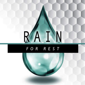Sounds Of Nature : Thunderstorm的專輯Rain for Rest