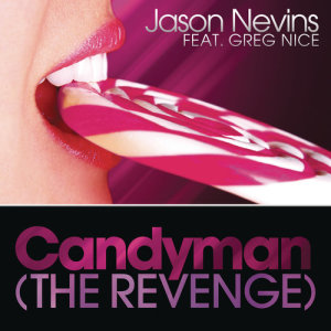 Jason Nevins的專輯Candyman (The Revenge)