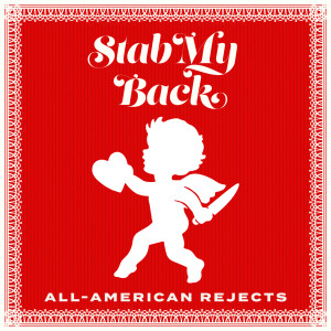 Stab My Back dari The All American Rejects
