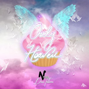 Album Only Heaven from Newman (UK)