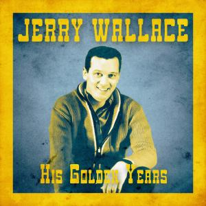 Album His Golden Years (Remastered) from Jerry Wallace