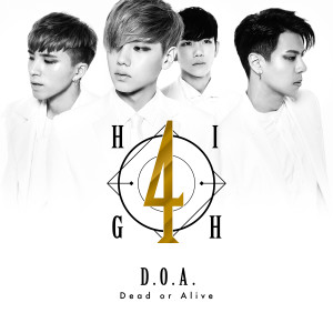 High4的專輯Dead or Alive
