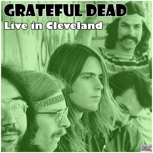 Album Live in Cleveland from Grateful Dead