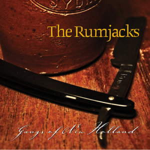 Album Gangs Of New Holland from The Rumjacks