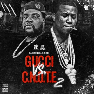 Album Gucci Vs. C-Note, 2 from C-Note